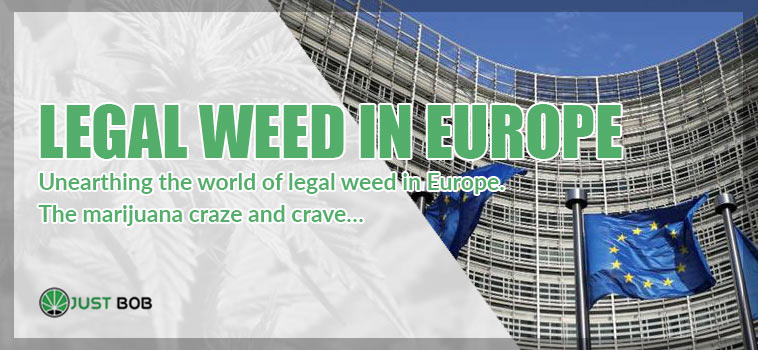 Unearthing the world of legal weed in Europe