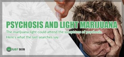 Psychosis and light marijuana