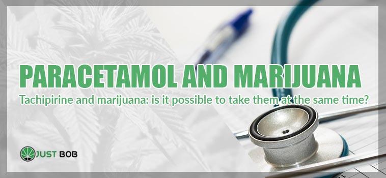 paracetamol and marijuana togheter