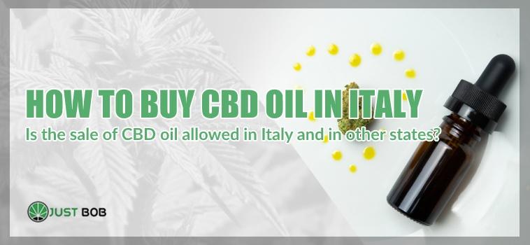 Cbd oil: how to buy in italy