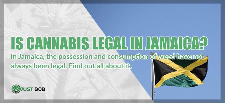 Is it CBD Cannabis legal in Jamaica