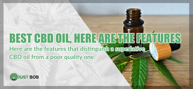 Best cbd oil, here are the features