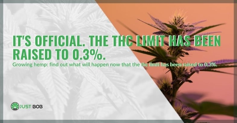 The THC limit has been officially raised to 0.3%
