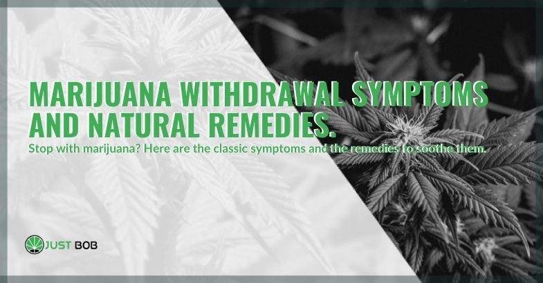 Marijuana Withdrawal: What Are the Symptoms?