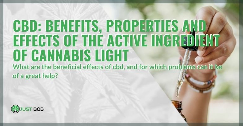 The properties of CBD and its beneficial effects