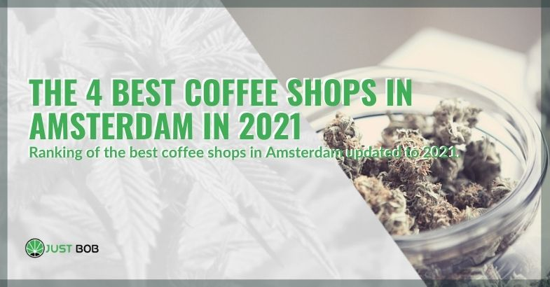 The best 4 coffee shops in Amsterdam