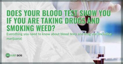 Do blood tests detect if you smoke marijuana or take drugs?
