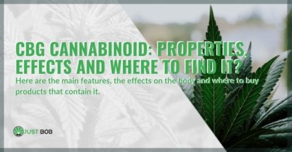 The properties of CBG, the effects and the differences with other cannabinoids.