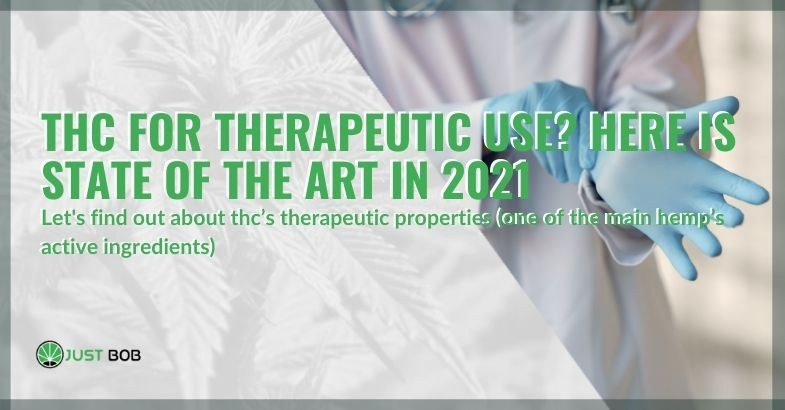Properties of THC used for therapeutic purposes