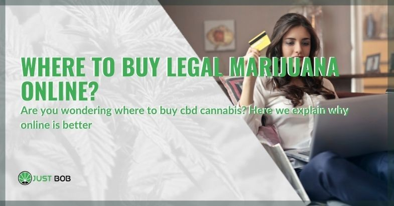 This is why it is best to buy CBD cannabis online
