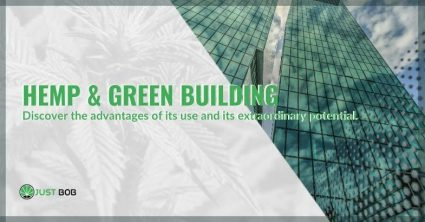 Hemp in the world of green building: the extraordinary advantages and potentials.
