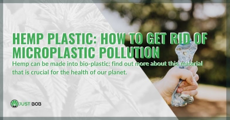 Hemp plastic comes in handy against microplastic pollution.