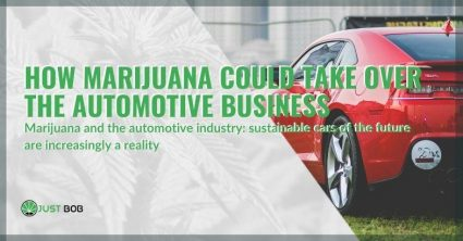 Thus marijuana conquers the auto industry