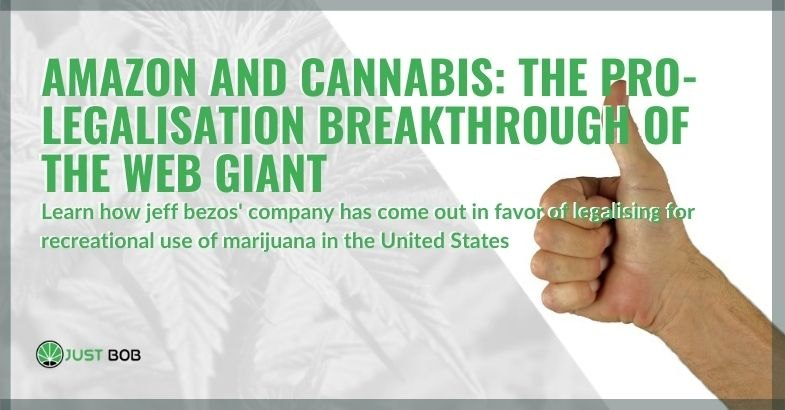 Amazon in favor of the legalization of cannabis in the United States