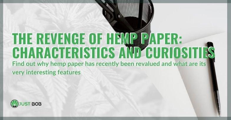 The revenge of the hemp paper