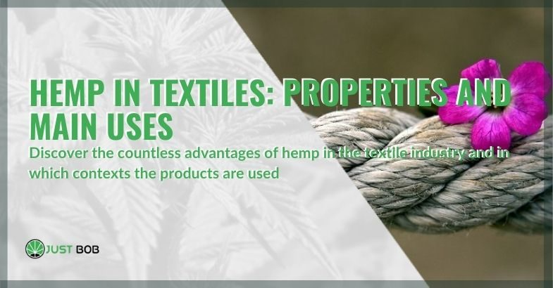 All the advantages of hemp in the textile industry